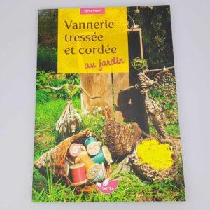 Livre – Vannerie tressée et cordée au jardin